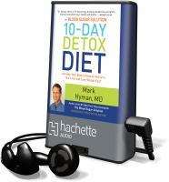 Cover image for The blood sugar solution. 10-day detox diet [Playaway] : activate your body's natural ability to burn fat and lose weight fast