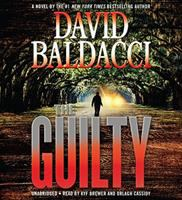 Cover image for The guilty. bk. 4 [sound recording CD] : Will Robie series