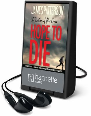 Cover image for Hope to die. bk. 22 [Playaway] : Alex Cross series