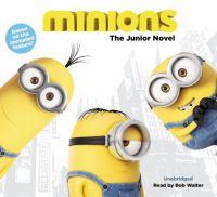 Imagen de portada para Minions [sound recording CD] : the junior novel.