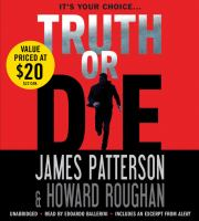 Cover image for Truth or die [sound recording CD]