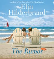 Cover image for The rumor [sound recording CD] : a novel