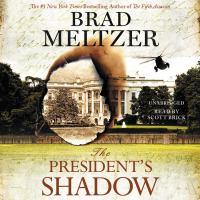 Cover image for The President's shadow. bk. 3 [sound recording CD] : Culper ring series