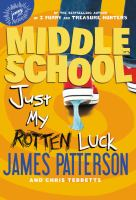 Cover image for Just my rotten luck. bk. 7 [sound recording CD] : Middle school series