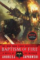 Cover image for Baptism of fire. bk. 3 [sound recording CD] : Witcher series