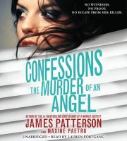Cover image for The murder of an angel. bk. 4 [sound recording CD] : Confessions series
