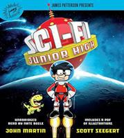 Cover image for Sci-Fi Junior High. bk. 1 [sound recording CD] : Sci-Fi Junior High series