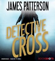 Cover image for Detective Cross. bk. 27 Alex Cross series
