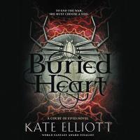 Imagen de portada para Buried heart. bk. 3 [sound recording CD] : Court of Fives series