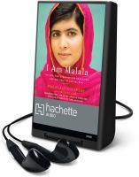 Cover image for I am Malala [Playaway] : the girl who stood up for education and was shot by the Taliban
