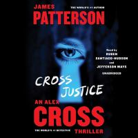 Cover image for Cross justice. bk. 23 [sound recording CD] : Alex Cross series