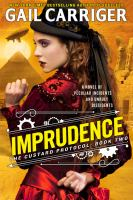 Cover image for Imprudence. bk. 2 [sound recording CD] : Custard protocol series