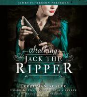 Cover image for Stalking Jack the Ripper. bk. 1 [sound recording CD] : Stalking Jack the Ripper series