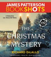 Cover image for The Christmas mystery. bk. 2 [sound recording CD] : BookShots. Detective Luc Moncrief series