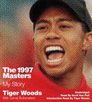 Imagen de portada para The 1997 Masters [sound recording CD] : my story