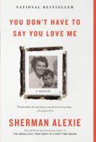 Imagen de portada para You don't have to say you love me [sound recording CD] : a memoir