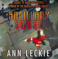 Cover image for Ancillary sword. bk. 2 [sound recording CD] : Imperial Radch series