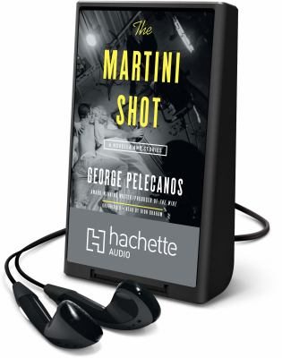 Cover image for The martini shot [Playaway] : a novella and stories