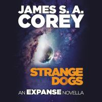 Cover image for Strange dogs an expanse novella