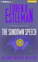 Cover image for The sundown speech. bk. 25 [sound recording CD] : Amos Walker series