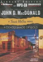 Imagen de portada para A deadly shade of gold. bk. 5 Travis McGee series