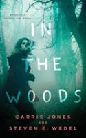 Cover image for In the woods [sound recording CD]