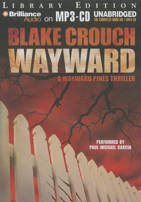 Imagen de portada para Wayward. bk. 2 [sound recording MP3] : Wayward Pines series
