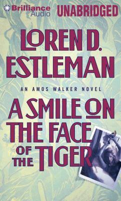 Imagen de portada para A smile on the face of the tiger. bk. 14 [sound recording CD] : Amos Walker series