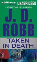 Cover image for Taken in death. bk. 37.5 In death series