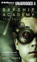 Cover image for The Pearl wars. bk. 1 [sound recording CD] : Skyship Academy series