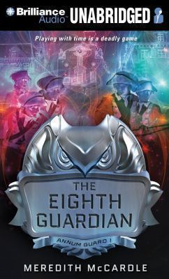 Imagen de portada para The Eighth guardian. bk. 1 [sound recording MP3] : Annum Guard series