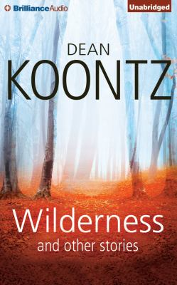 Cover image for Wilderness and other stories [sound recording CD]