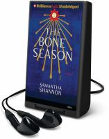 Cover image for The bone season. bk. 1 Bone season series