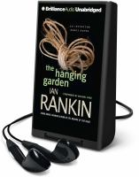 Cover image for The hanging garden. bk. 9 Inspector Rebus series