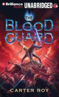 Imagen de portada para The blood guard. bk. 1 [sound recording MP3] : Blood guard series