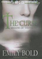 Imagen de portada para Breath of yesterday. bk. 2 [sound recording MP3) : Curse series