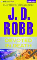 Cover image for Devoted in death. bk. 41 In death series