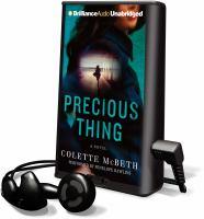 Cover image for Precious thing a novel