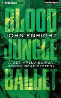 Imagen de portada para Blood jungle ballet. bk. 4 [sound recording CD] : Jungle beat mystery series