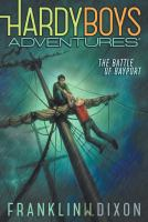 Cover image for The Battle of Bayport. bk. 6 : Hardy Boys adventures series