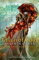 Imagen de portada para Chain of gold. bk. 1 : Last hours series