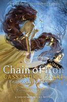 Imagen de portada para Chain of iron. bk. 2 : Last hours series