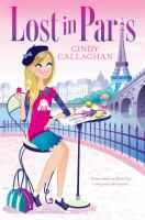 Cover image for Lost in Paris : Lost in Europe series