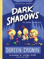 Cover image for Dark shadows. bk. 4 : yes, another misadventure : Chicken squad series