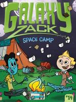 Cover image for Space camp. bk. 14 : Galaxy Zack series