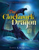 Cover image for The clockwork dragon. bk. 3 : Section 13 series