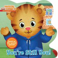 Cover image for You're still you! [board books]