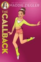 Cover image for The callback. bk. 2 : Audition trilogy series