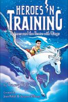 Cover image for Hermes and the horse with wings. bk. 13 : Heroes in training series