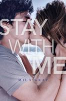 Cover image for Stay with me. bk. 2 : Come back to me series